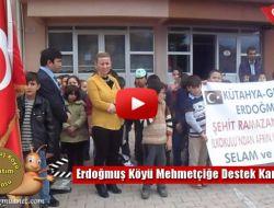 Erdoğmuş Köyü Mehmetçiğe Destek Kampanyası
